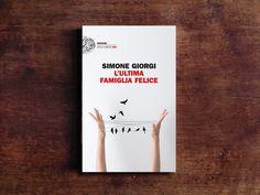 """""""Non è che il passato, alla fin fine, sono quattro ricordi in croce?"""". """"L'ultima famiglia felice"""" di Simone Giorgi, @einaudieditore , secondo Giuseppe Rizza. #Libri"""