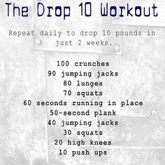 The Drop 10 Workout #dailyroutine