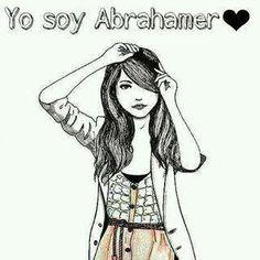 Abrahamer no desde siempre  pero si para siempre!!!!