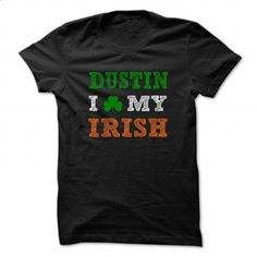 DUSTIN STPATRICK DAY - 0399 Cool Name Shirt ! - #old tshirt #cute sweater. GET YOURS => https://www.sunfrog.com/LifeStyle/DUSTIN-STPATRICK-DAY--0399-Cool-Name-Shirt-.html?68278