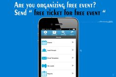 """Are you organizing free event? Send """" free ticket for free event """"  Try Free trial"""