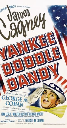 """TIL that James Cagney disliked George B. Cohan whom he played in an Academy Award-winning performance in """"Yankee Doodle Dandy"""" for siding with the producers during the Actors' Equity Strike in 1919 Old Movies, Vintage Movies, George M Cohan, Patriotic Movies, Yankee Doodle Dandy, Joan Leslie, James Cagney, Thing 1, Family Movie Night"""