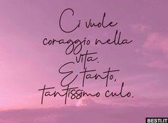 Ci vuole coraggio nella vita.. Day And Time, Wake Up, Good Morning, Sunrise, Phrases, Tired, Sky, Fresh, Breakfast