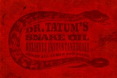 Dr. Tatum's Snake Oil. Car Salesman, Out Of My Mind, Back In The Day, Snake, The Cure, Mindfulness, Oil, Babies, Illustration