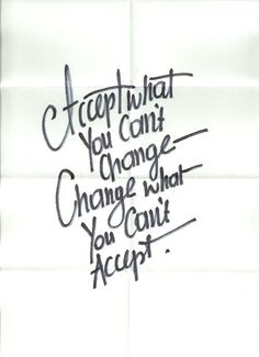 courage to change what i can't accept - Google Search