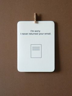 http://www.etsy.com/listing/84917905/apology-card-sorry-i-never-returned-your