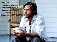 Hey Girl, Babywearing Ryan Gosling | Boba