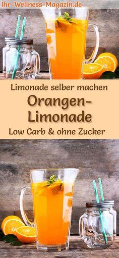 Orangenlimonade ohne Zucker selber machen: Low-Carb-Rezept für selbstgemachte Limonade ohne Zucker - gesund, kalorienarm, schnell und einfach #lowcarb #limonade #selbermachen #zuckerfrei #sommergetränk