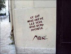 Quotes about Missing : Apprendre à voir. / By Miss Tic. Graffiti Quotes, Graffiti Words, Graffiti Tagging, Wall Art Quotes, Street Quotes, Missing Quotes, Inspirational Speeches, Land Art, Street Artists