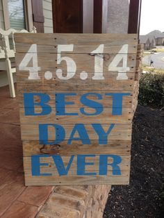 "Reclaimed Wood ""Best Day Ever"" wedding date hand painted sign completely customizable in colors, size, and font on Etsy, $115.00"