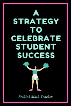 A strategy to celebrate student success that's affordable and fun