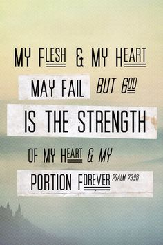 He is my portion forever.