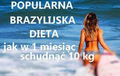 Dieta brazylijska to najnowszy trend w diecie. Nie czujesz głodu, a osiągasz niesamowite EFEKTY ODCHUDZANIA - chudniesz 10 kg w 1 miesiąc. (CAŁY JADŁOSPIS)  Ze względu na szybkie rezultaty, brazylijska diety jest obecnie jedną z najbardziej Colors For Dark Skin, Beach Mat, Food And Drink, Slim, Drinks, Eat, Outdoor, Diets, Drinking