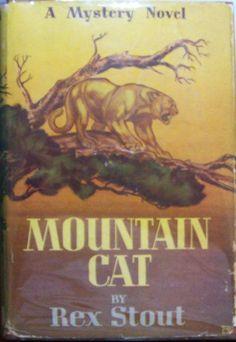 Rex Stout, Mountain Cat, Grosset & Dunlap reprint in dust jacket