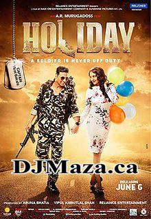 Holiday Hindi Film 2014 All Mp3 Songs Free Download