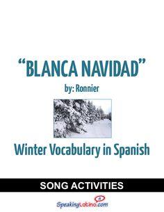 Blanca Navidad: Spanish Song Activities to Practice Winter Vocabulary