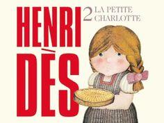 Henri Dès Chante C'est La Petite Charlotte Chanson Enfance