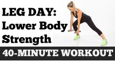 Full Lower Body Exercise Video | 40-Minute Legs, Butt, Thighs, Hips Workout