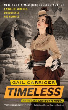 Timeless by Gail Carriger.  5th, and final, in the series of the Parasol Protectorate.  Supernatural steampunk comedy of Victorian manners, vampires, werewolves, ghosts and the preternatural.