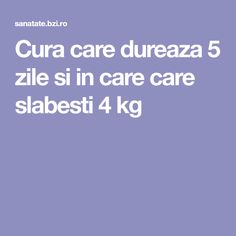 Cura care dureaza 5 zile si in care care slabesti 4 kg - BZI. Mega Decks, Metabolism, Victoria, Health, Clean Diet, Simple Lines, Health Care, Salud