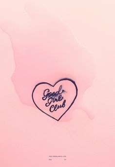 Good Girl Club by Cocorrina, pink background with blurred ink hear and calligraphy