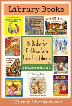 10 Books for Children Who Love the Library from Susan at LibraryAdventure.com
