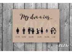 "Plakát ""my dva a čas"" - Zuzadesignstore. Wedding Stationery, Cas, Cardmaking, The Creator, Wedding Decorations, Wedding Inspiration, Gifts, Celebrations, Scrapbooking"