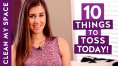 10 Things to Toss Today! (Ep. 1) (Clean My Space)