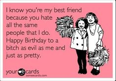 funny ecards | Funny Birthday Cards For Best Friends | We Heart It @Amy Lyons Lyons Lyons Lyons Hernandez by Ana Oliva