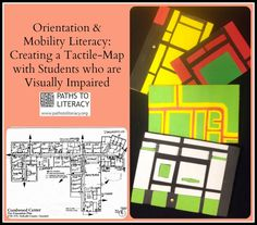 Ideas for creating tactile maps with students with visual impairments.