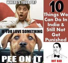 10 Things We Can Do In India And Still Not Get Punished