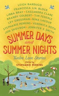 Summer Days and Summer Nights - Book Review. Books. Various Authors. Stephanie Perkins. YA. Contemporary.