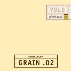 YOLO Colorhouse GRAIN .02:  A neutral golden, with 4 walls reflecting , this color gives a warm candle-glow feeling.  Good for open spaces, kitchens, bedrooms, sunrooms and living rooms. $35.95