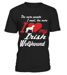 Irish Wolfhound I Love My Dog Cute Funny T-shirt Gift  => Check out this shirt or mug by clicking the image, have fun :) Please tag, repin & share with your friends who would love it. #Irish #hoodie #ideas #image #photo #shirt #tshirt #sweatshirt #tee #gift #perfectgift