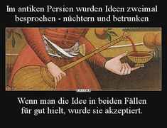 Ideas were discussed twice in ancient Persia Lusti .- Im antiken Persien wurden Ideen zweimal besprochen. Most Hilarious Memes, Funny Facts, Funny Memes, History Memes, History Facts, Really Funny, Funny Cute, Self Conscious, Mind Games