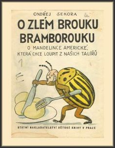 Ondřej Sekora : O zlém brouku bramborouku Amazing Adventures, Teaching Kids, Growing Up, Author, Comics, Retro, Illustration, Books, Fictional Characters
