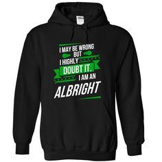 ALBRIGHT-the-awesome T Shirts, Hoodies. Check price ==► https://www.sunfrog.com/LifeStyle/ALBRIGHT-the-awesome-Black-75218663-Hoodie.html?41382 $39