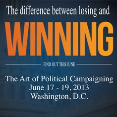 Join Campaigns & Elections for the 30th annual Art of Political Campaigning, June 17th - 19th, 2013 in Washington, D.C. Register now at http://www.campaignconference.com
