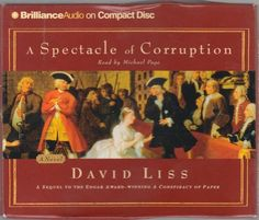 A Spectacle of Corruption 2 by David Liss (2004, CD, Abridged)