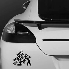 Don't Touch My Car Quote Motto Car Bumper Vehicle Sticker
