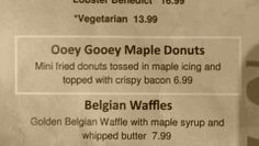 Breakfast options at Country Gentleman. Bacon makes it healthy, right?