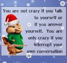 You Are Not Crazy For Talking To Yourself