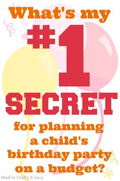 My Secret for Planning a Kid's Birthday Party on a Budget - Mad in Crafts ~ This is EXACTLY what I do. I get teased for planning so far ahead but it TOTALLY makes it cheaper to throw a super fun party! Kids Birthday Crafts, Birthday Party Themes, Birthday Recipes, Birthday Ideas, Theme Parties, Kids Crafts, Birthday Posts, Gold Birthday, Happy Birthday