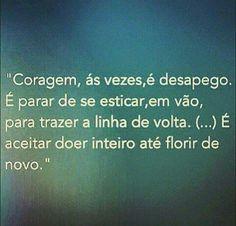 #coragem #desapego