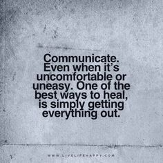 Yes so true! Just communicate no matter how hard it maybe.