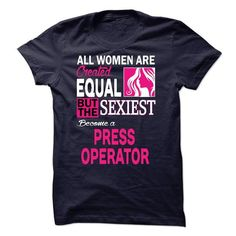 PRESS OPERATOR T Shirts, Hoodies. Check price ==► https://www.sunfrog.com/LifeStyle/-PRESS-OPERATOR.html?41382