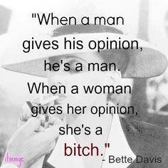 opinions #misogyny #patriarchy #bullshit