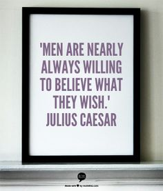 #wisdom #belief #caesar #quote