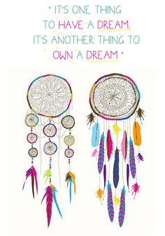 Credit found on http://creativeclutters.com/uploads/images/LIFE/dream-catcher-quote...   more from creativeclutters.com