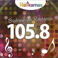 Bodrum'da siz neredeyseniz biz de oradayız!  105.8 Radyo Halikarnas www.halikarnas.fm